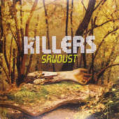 Killers - Sawdust: The Rarities - Vinyl