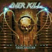 Overkill - Electric Age: Tour Edition