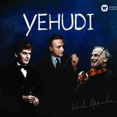 Yehudi Menuhin - Menuhin Century: Yehudi!