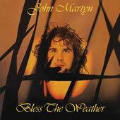 John Martyn - Bless The Weather (Reedice 2017) - Vinyl