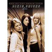 Dixie Chicks - Top Of The World Tour - Live