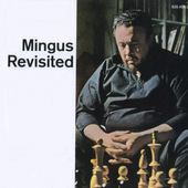 Charles Mingus - Mingus Revisited - 180 gr. Vinyl