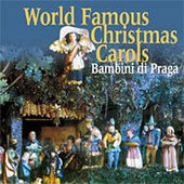 Bambini Di Praga - World Famous Christmas Carols VANOCNI