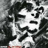 Japan - Oil On Canvas (Edice 2006)