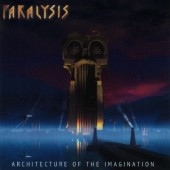 Paralysis - Architecture Of The Imagination (2000)