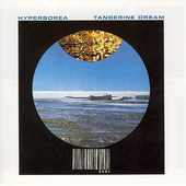 Tangerine Dream - Hyperborea (Remastered 1995)