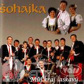 Šohajka - Můj Kraj Laskavý (2004)