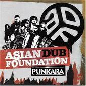 Asian Dub Foundation - Punkara (2008)