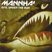 Mannhai - Evil Under The Sun