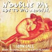Soundtrack / John Cale - N'Oublie Pas Que Tu Vas Mourir (OST, 1995)