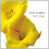 Sarah Vaughan - Love Songs (2000)