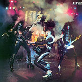 Kiss - Alive! (Remastered 1997)