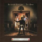 Scissor Sisters - Ta-Dah (Regional Version, 2006)