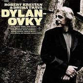 Robert Křesťan & Druhá tráva - Dylanovky