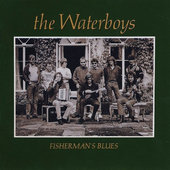 Waterboys - Fisherman's Blues (Edice 1997)