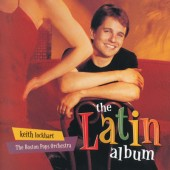 Keith Lockhart, The Boston Pops Orchestra - Latin Album (2000)