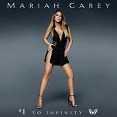 Mariah Carey - #1 To Infinity (2015)