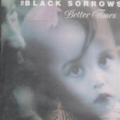 Black Sorrows - Better Times