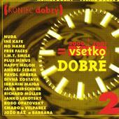 Various Artists - Koniec Dobrý = všetko dobré 2
