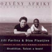Jiří Pavlica & Dizu Plaatjies - Ozvěny Afriky