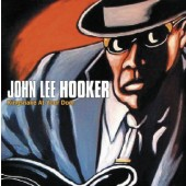 John Lee Hooker - King Snake At Your Door (2012)