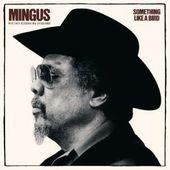 Charles Mingus - Something Like A Bird/Reedice (2014)