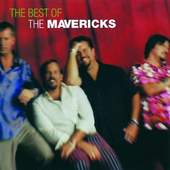 Mavericks - The Very Best Of The Mavericks
