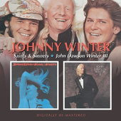 Johnny Winter - Saints & Sinners / John Dawson Winter III TWO ALBUMS IN ONE CD