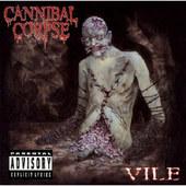 Cannibal Corpse - Vile - 180 gr. Vinyl