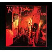 W.A.S.P. - Live... In The Raw (Digipack, Reedice 2018)
