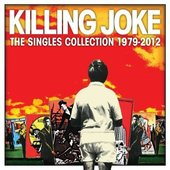 Killing Joke - Singles Collection 1979-2012