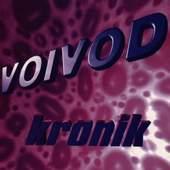 Voivod - Kronik