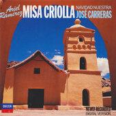 Ariel Ramirez / José Carreras - Misa Criolla / Navidad Nuestra (1988) KLASIKA