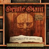 Gentle Giant - Memories of Old Days-a Colle (2013)