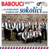 Babouci - Na Strahovskejch Hradbách Stáli Sokolíci (2005)