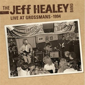 Jeff Healey Band - Live At Grossman's 180 gr. Vinyl