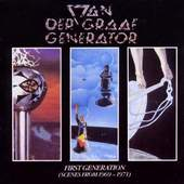 Van Der Graaf Generator - First Generation (Scenes From 1969-1971)