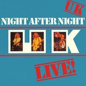U.K. - Night After Night (SACD, Edice 2014)