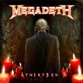 Megadeth - Thirteen / TH1RT3EN (Remaster 2019)