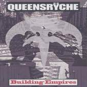 Queensrÿche - Building Empires