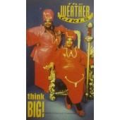 Weather Girls - Think Big! (Kazeta, 1995)