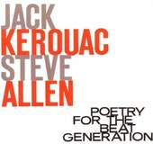 Jack Kerouac - Poetry For The Beat Genereration