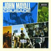 John Mayall & The Bluesbreakers - Crusade (Remastered 2007)
