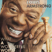 Louis Armstrong - What A Wonderful World (Edice 1999)