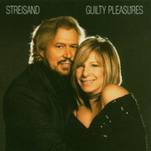 Barbra Streisand - Guilty Pleasures (2005)