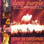 Deep Purple - On The Wings Of A Russian Foxbat - Live In California Long Beach Arena 1976 (Edice 2007)