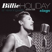Billie Holiday - Billie Holiday Sings / An Evening With Billie Holiday (Edice 2017) – Vinyl