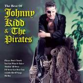 Johnny Kidd - The Very Best Of Johnny Kidd & The Pirates