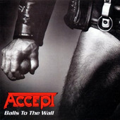 Accept - Balls To The Wall (Remastered)