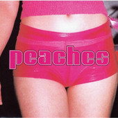Peaches - Teaches Of Peaches (Edice 2002)